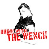 Drink With TheWench