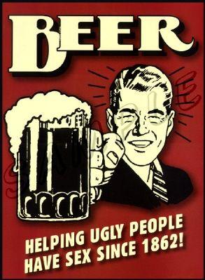 Beer Helping Ugly People Having Sex 64